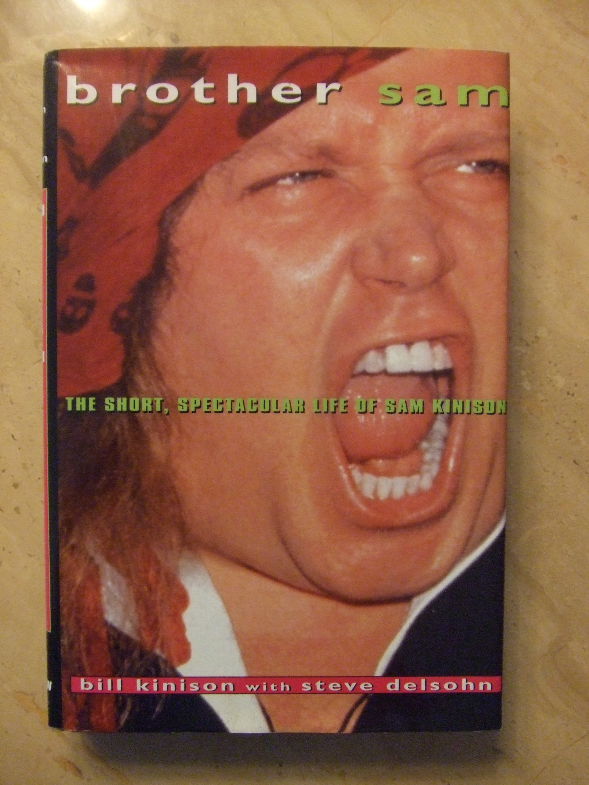 Sam kinison accident scene photos - Brother Sam The Short Spectacular Life Of Sam Kinison Bill Kinison Steve Delsohn 9780688126346 Amazon Com Books