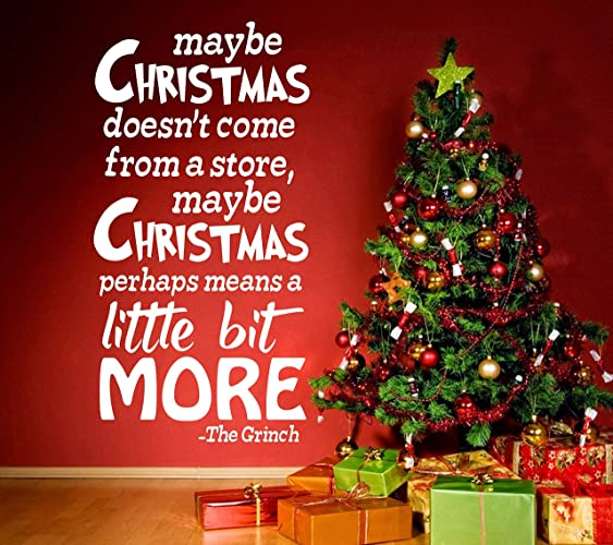 maybe christmas doesnt come from a store grinch quote wall decal kids bedroom