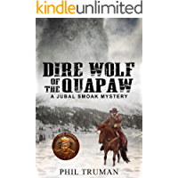 Dire Wolf of the Quapaw: a Jubal Smoak Mystery (Jubal Smoak Mysteries Book 1) book cover