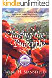 Chasing the Butterfly