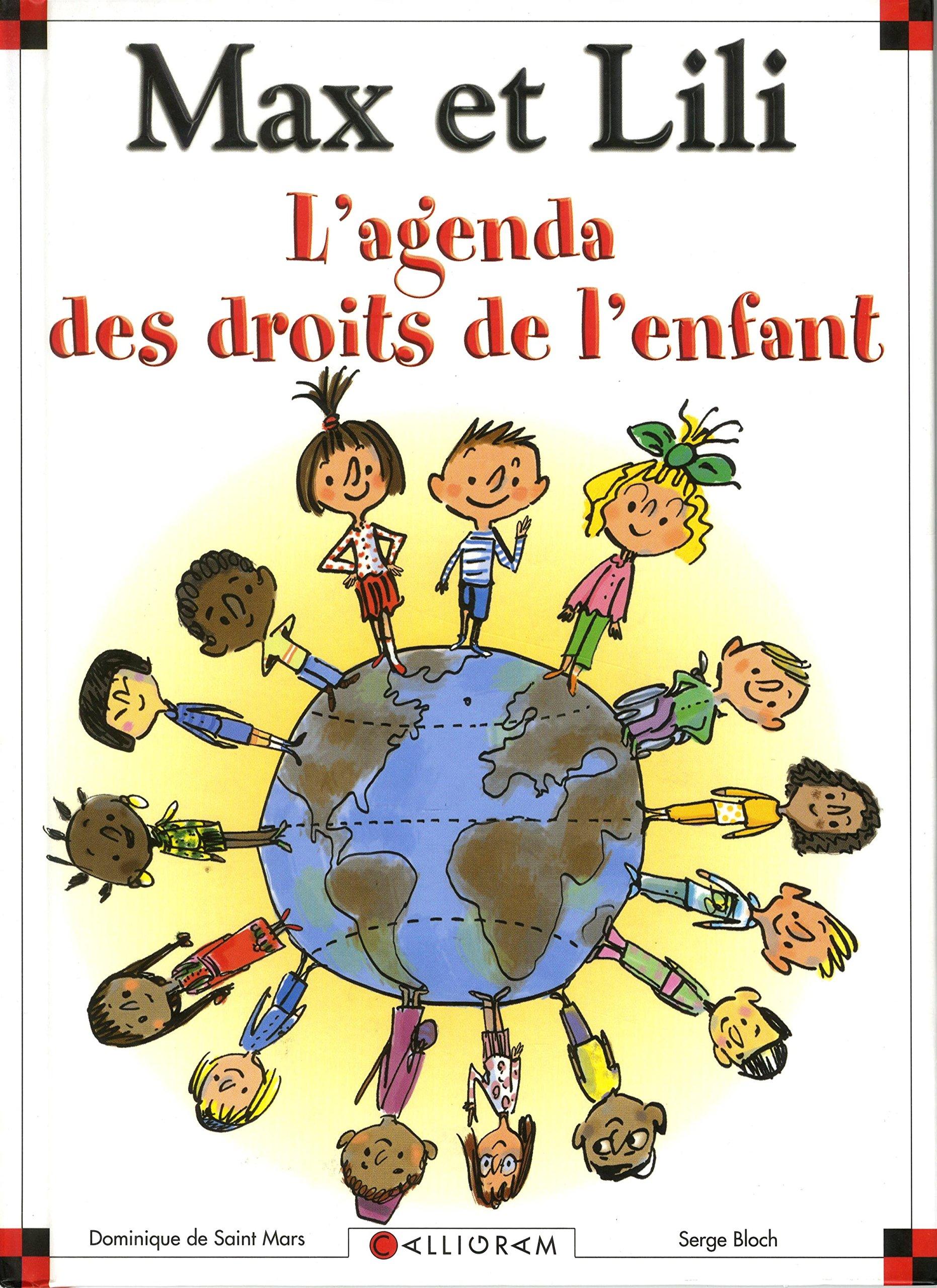 Agenda des droits de l'enfant Max et Lili Broché – 22 octobre 2018 Dominique de Saint Mars Bloch CALLIGRAM 2884805702