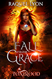 Fall from Grace (Foxblood Trilogy Three) (Fosswell Chronicles Book 3)