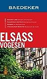 Baedeker Reiseführer Elsass, Vogesen (Baedeker Reiseführer E-Book)