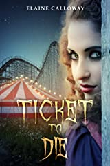 Ticket to Die (Southern Ghosts Series Book 2) Kindle Edition