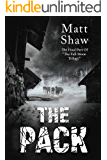 The Pack: A Psychological Horror (Full Moon Trilogy Book 3)
