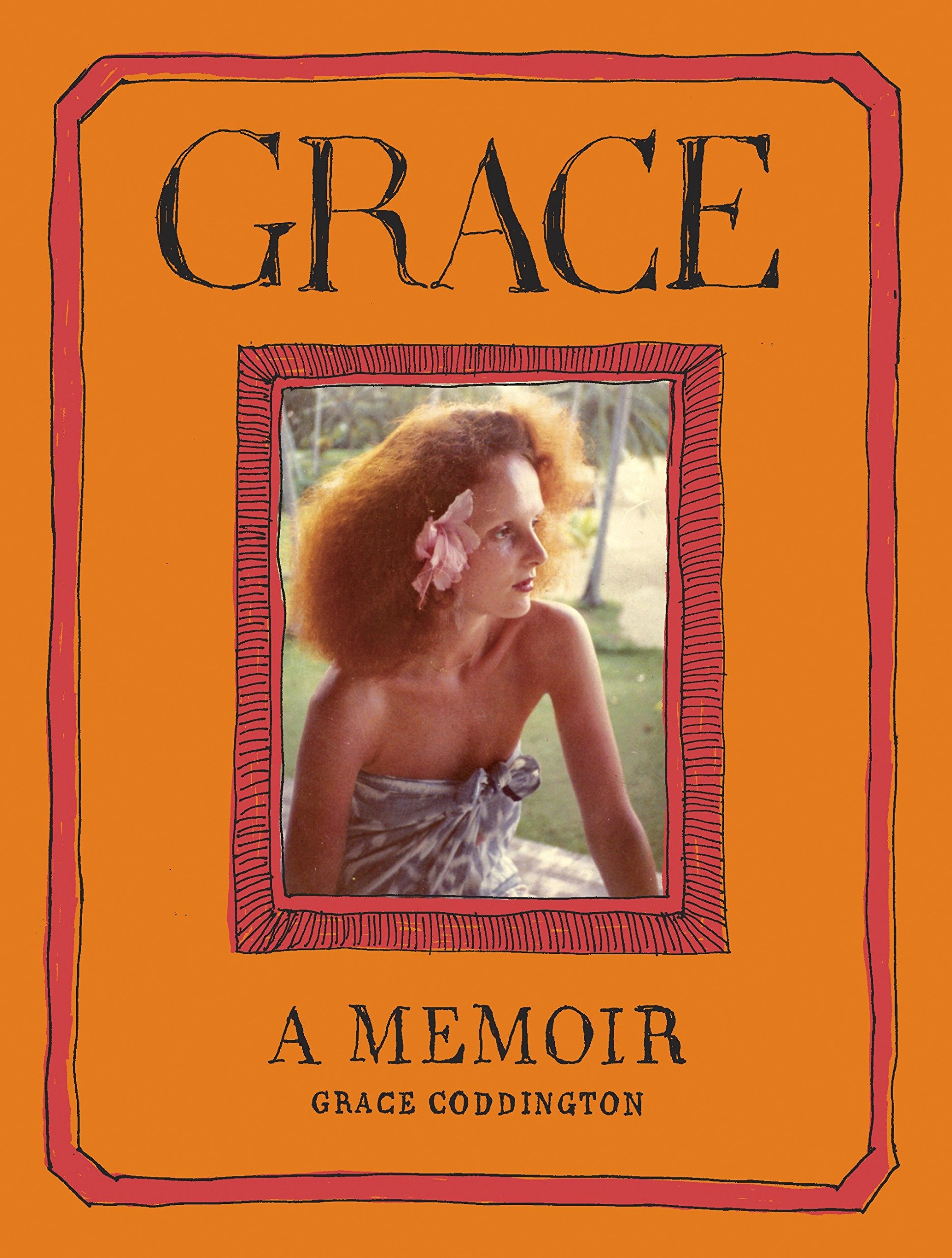 Grace: A Memoir: Coddington, Grace: 9780812993356: Amazon.com: Books