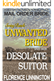 Mail Order Bride: The Unwanted Bride And Her Desolate Suitor (Seeing Ranch A Western Historical Romance Book)