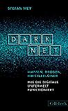 Darknet: Waffen, Drogen, Whistleblower (Beck Paperback)