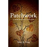 Patchwork: A Memoir of Love and Loss