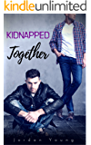 Kidnapped Together (Redemption Book 1)