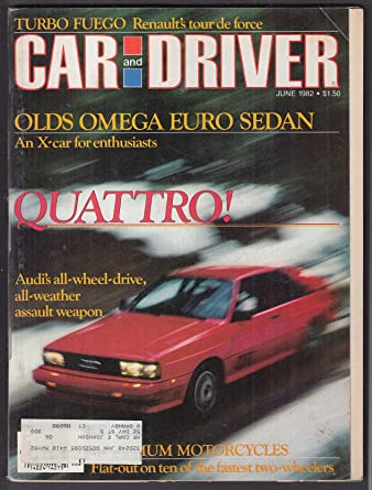 CAR & DRIVER Oldsmobile Omega ES2800 Renault Fuego Turbo Nissan Sentra ++ 6 1982