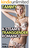 Tammy: A Steamy Transgender Romance: His first time with the third sex.