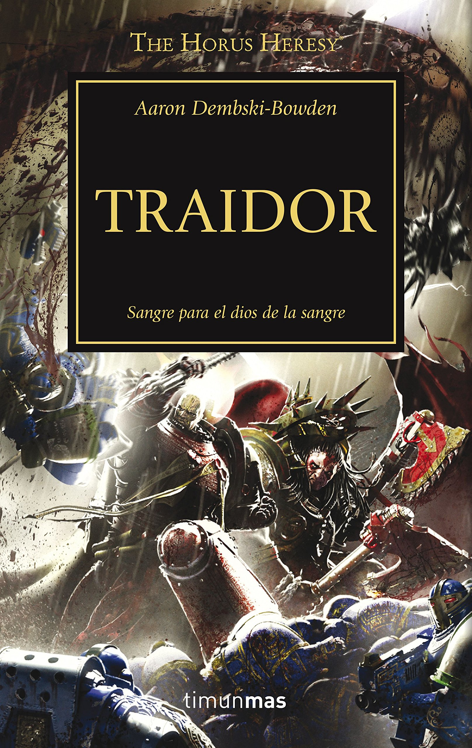 Traidor nº 24/54 (Warhammer The Horus Heresy): Amazon.es: Dembski ...