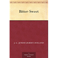 Bitter-Sweet (English Edition)