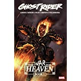 Ghost Rider: The War For Heaven Book One (Ghost Rider (2006-2009))