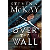 Over the Wall: A Warrior Druid of Britain Novelette