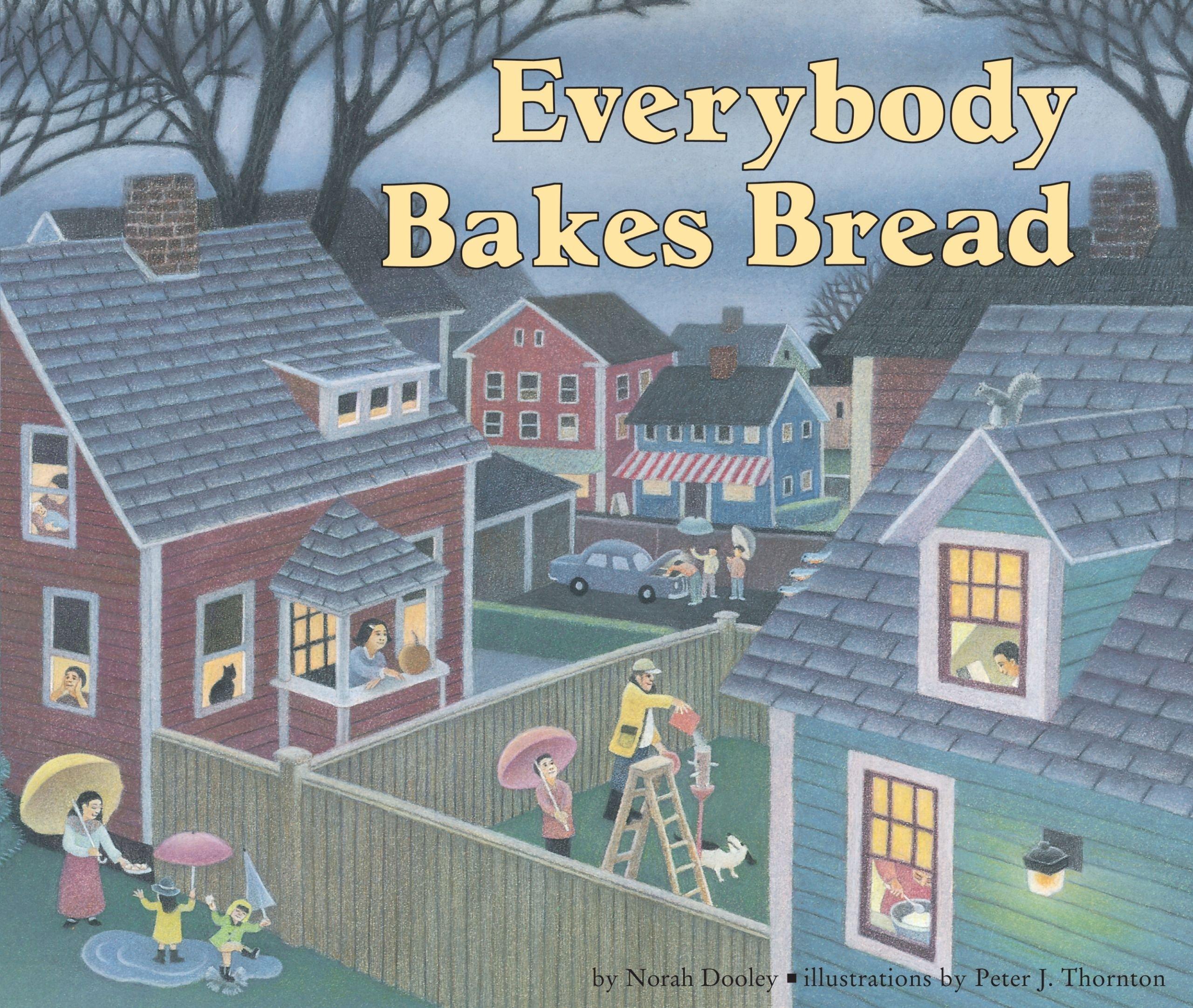 Everybody Bakes Bread (Carolrhoda Picture Books) Paperback – December 1, 1995 Norah Dooley Peter J. Thornton Carolrhoda Books 087614895X