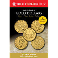 A Guide Book of Gold Dollars (Official Red Book) (English Edition)