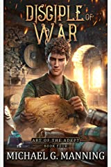 Disciple of War (Art of the Adept Book 4) Kindle Edition