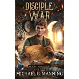 Disciple of War (Art of the Adept Book 4)