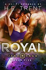 Royal: A Sci-Fi Romance (The Jekh Saga Book 5) Kindle Edition