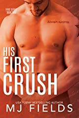 His First Crush: Logans Story (Firsts series Book 2) Kindle Edition