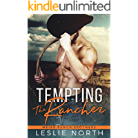 Tempting the Rancher (Meier Ranch Brothers Book 1)
