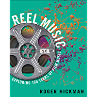 Reel Music: Exploring 100 Years of Film Music (Second Edition) book cover