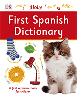 First Spanish Dictionary (DK First Reference)