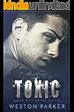 Toxic: A Bad Boy Crime Novel