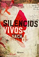 Silencios Vivos ((Fuera De