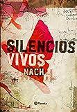 Silencios vivos: 2 ((Fuera de colección))