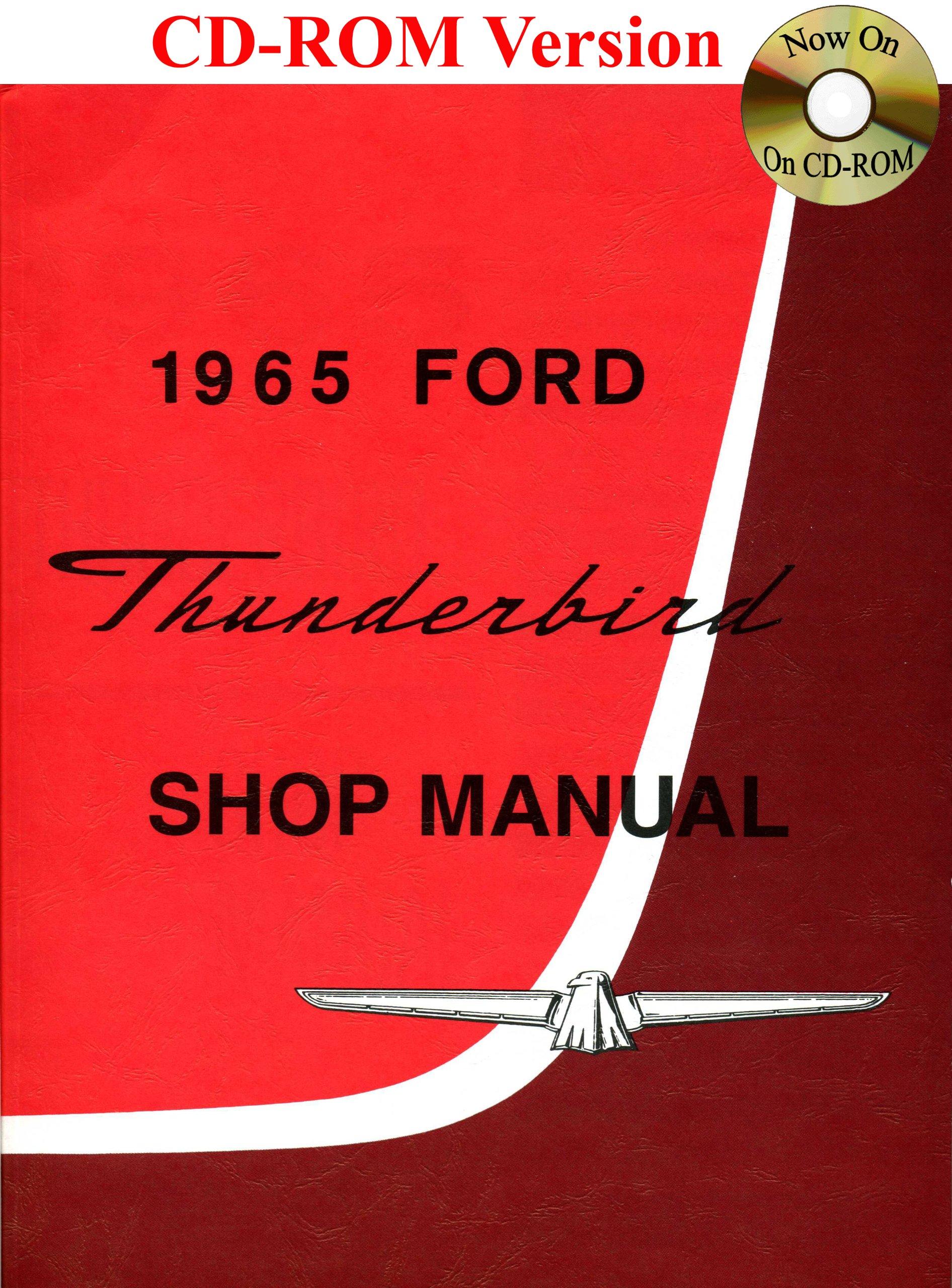 1965 Ford Thunderbird Shop Manual: Ford Motor Company, David E. LeBlanc:  9781603710152: Amazon.com: Books