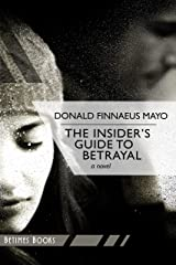 The Insider's Guide to Betrayal Kindle Edition