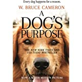 A Dog's Purpose: A Novel for Humans (A Dog's Purpose, 1)