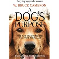 A Dog's Purpose: A Novel for Humans (A Dog's Purpose (1))