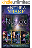 Feyguard: Books 1-3: Feyland Books 4-6 (Feyland Series Collection Book 2)