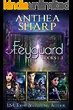 Feyguard: Books 1-3: Feyland Books 4-6 (Feyland Series Collection Book 2)