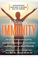 Ultimate Immunity: Supercharge Your Body's Natural Healing Powers Paperback
