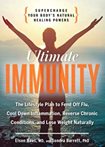 Ultimate Immunity: Supercharge Your Body's Natural Healing Powers
