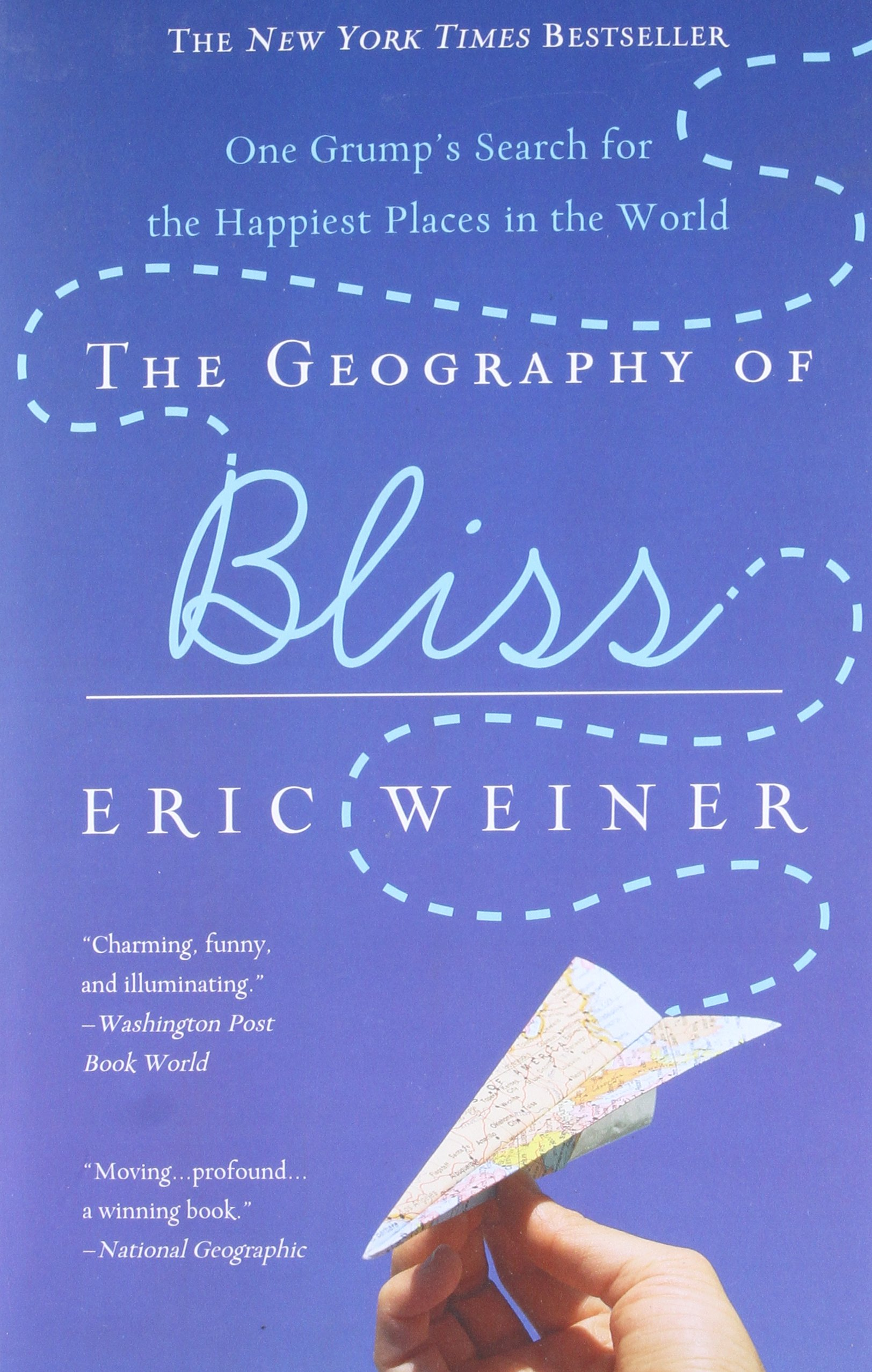 The geography of bliss one grumps search for the happiest places the geography of bliss one grumps search for the happiest places in the world eric weiner 9780446698894 amazon books fandeluxe Images