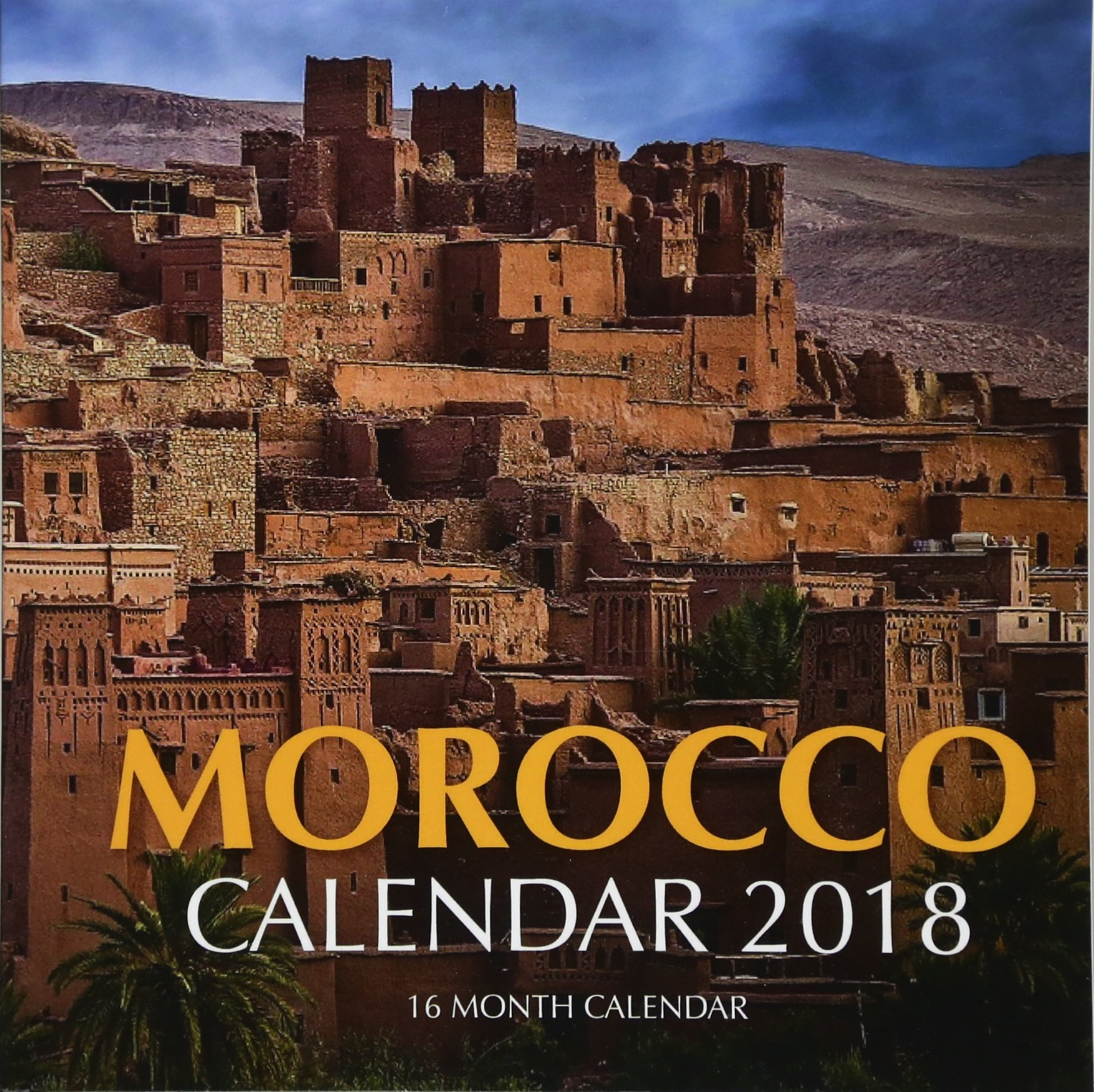 Morocco Calendar 2018: 16 Month Calendar