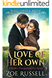 A Love of Her Own (A Bride's Unexpected Joy  Book 1)