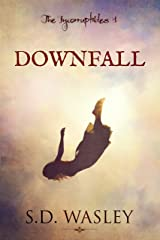 Downfall (The Incorruptibles Book 1) Kindle Edition
