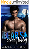 The Bear's Secret Baby (Emerald City Shifters Book 3)