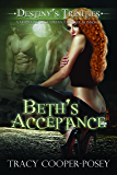 Beth's Acceptance (Destiny's Trinities Book 1)