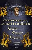Chroniken der Schattenjäger (1-3): Clockwork Angel (1) Clockwork Prince (2) Clockwork Princess (3):