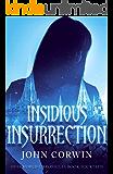Insidious Insurrection (Overworld Chronicles Book 14)