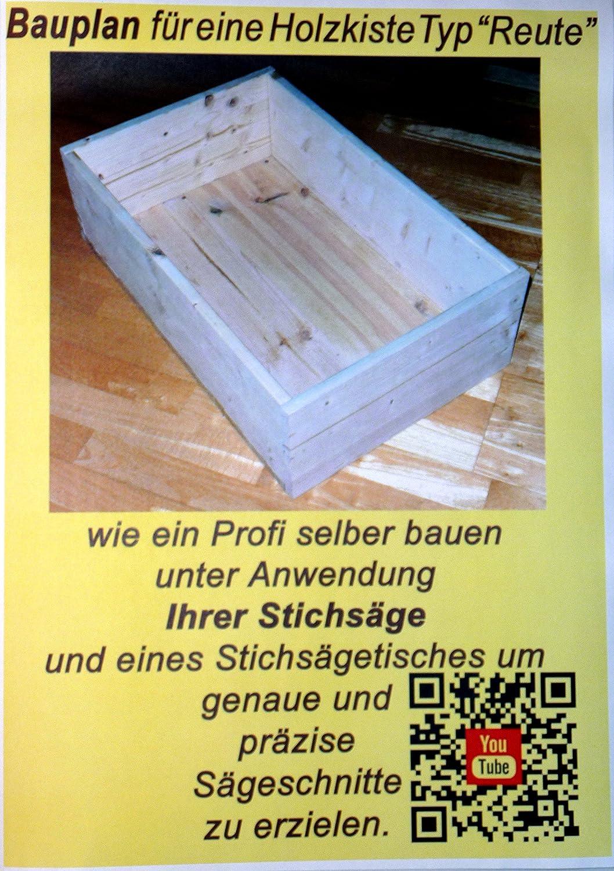 Holzkisten Bauplan Zum Selber Bauen Mit Anleitung Und