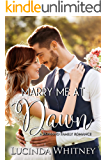Marry Me At Dawn (Romano Family Book 6)